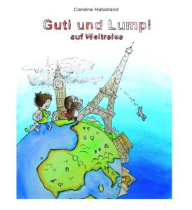 Guti und Lump auf Weltreise